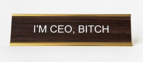 Im CEO Btch Engraved Office NameplatePlaque 2 x 8 Brown and Gold