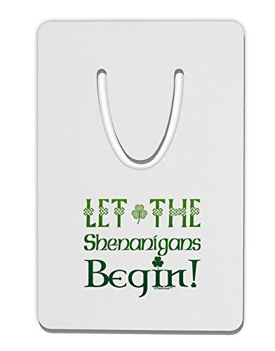 TooLoud Let The Shenanigans Begin Aluminum Paper Clip Bookmark