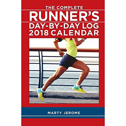 The Complete Runners Day-by-Day Log 2018 Planner Engagement Calendar